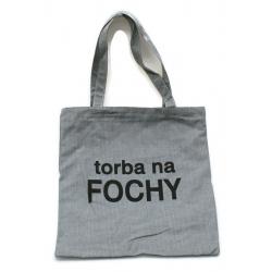 """Torba z nadrukiem """"torba na FOCHY"""" szara"""
